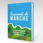 Racconti di Marche – il Libro